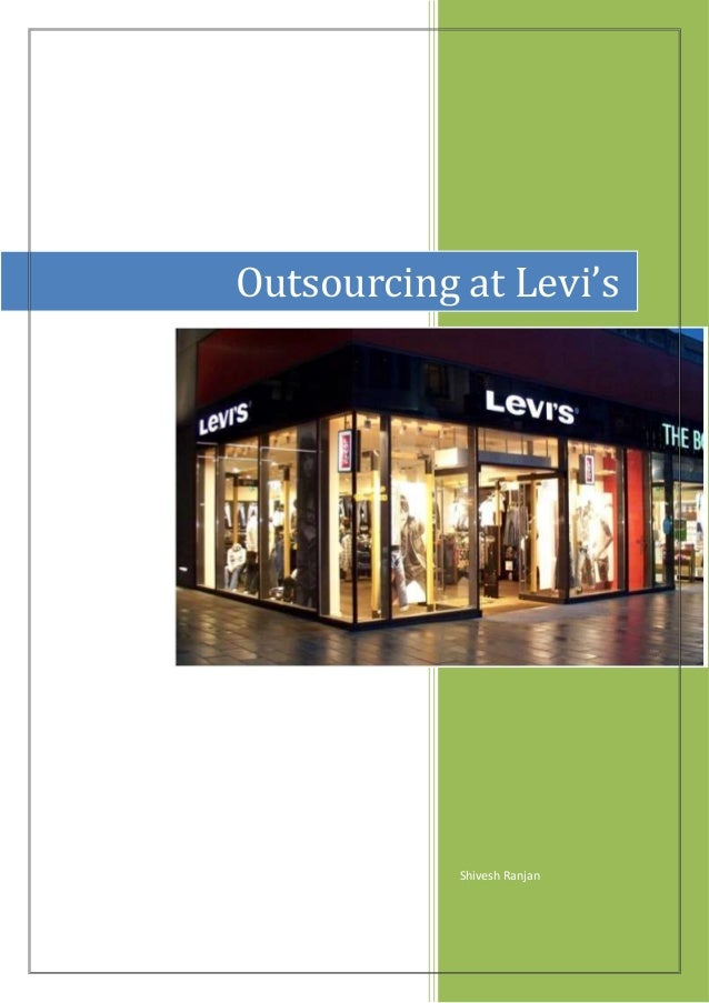 Shivesh Ranjan Outsourcing at Levi's