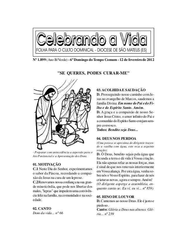 """Nº 1.899 (Ano B/Verde) - 6º Domingo do Tempo Comum - 12 de fevereiro de 2012                  """"SE QUERES, PODES CURAR-ME"""" ..."""