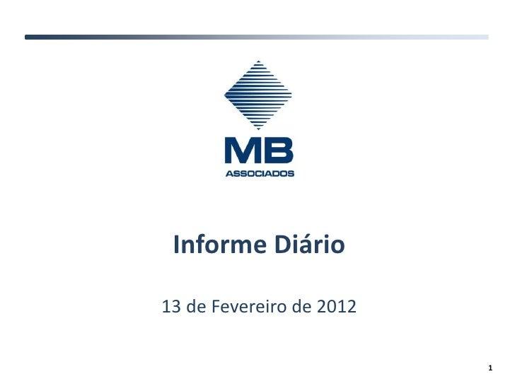 Informe Diário13 de Fevereiro de 2012                          1