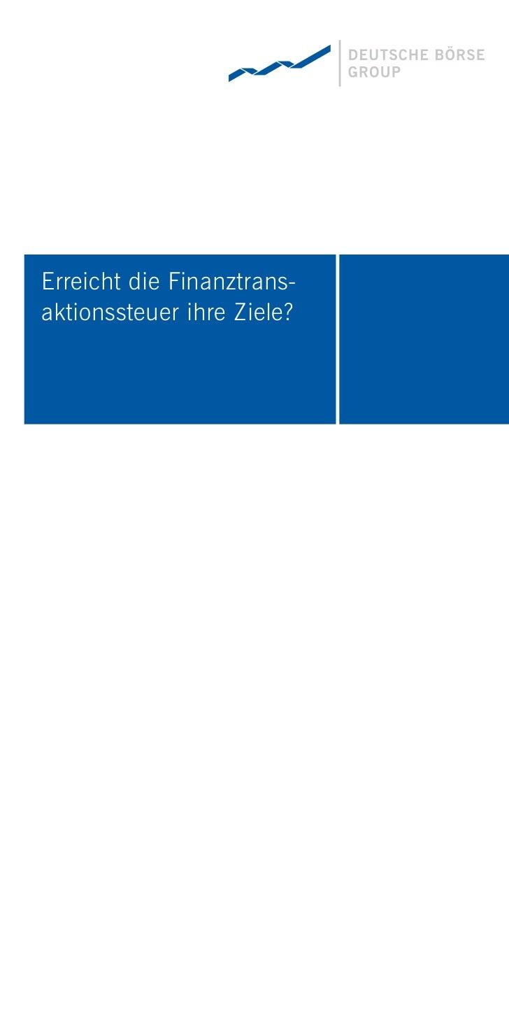 """""""Eine Steuer auf Finanztransaktionen wäre ein Geschenk an die unregulierten und intransparenten Finanzplätze dieser Welt. ..."""