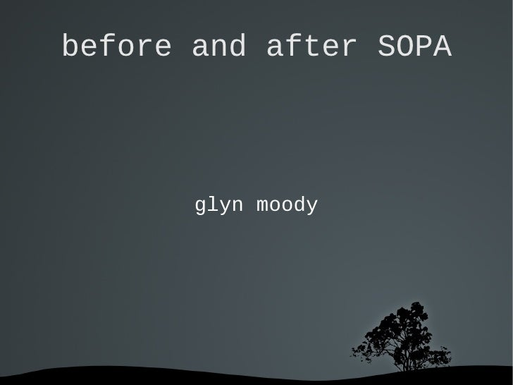 before and after SOPA       glyn moody