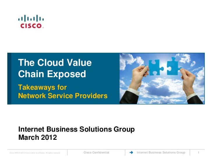 The Cloud Value           Chain Exposed           Takeaways for           Network Service Providers           Internet Bus...