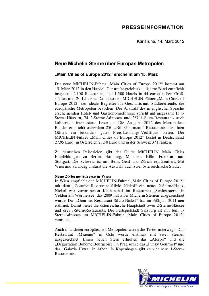 PRESSEINFORMATION                                              Karlsruhe, 14. März 2012Neue Michelin Sterne über Europas M...