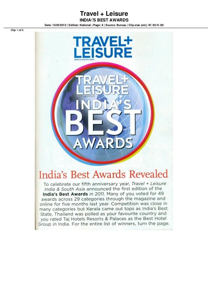 Travel + Leisure                                          INDIAS BEST AWARDS               Date: 15/03/2012 | Edition: Nat...