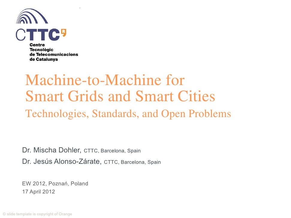 Machine-to-Machine for             Smart Grids and Smart Cities             Technologies, Standards, and Open Problems    ...