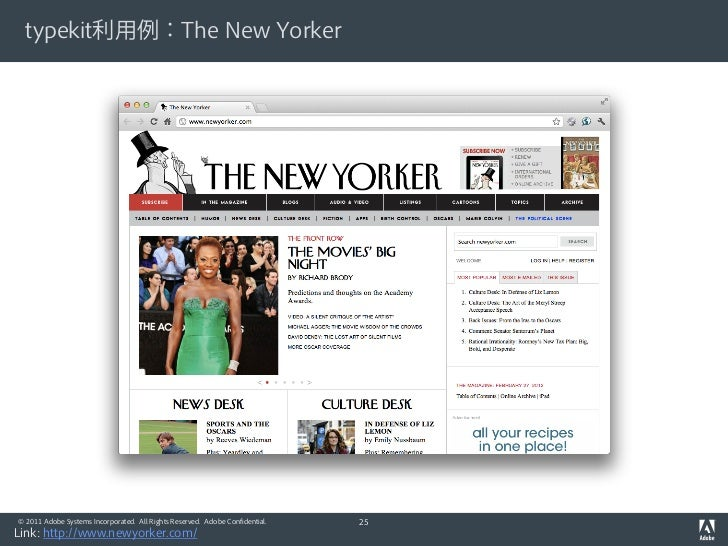 typekit利用例:The New Yorker© 2011 Adobe Systems Incorporated. All Rights Reserved. Adobe Confidential.   25Link: http://www....