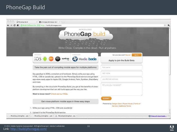 PhoneGap Build© 2011 Adobe Systems Incorporated. All Rights Reserved. Adobe Confidential.   33Link: http://build.phonegap....