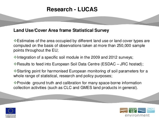Research - LUCAS Land Use/Cover Area frame Statistical Survey Estimates of the area occupied by different land use or lan...