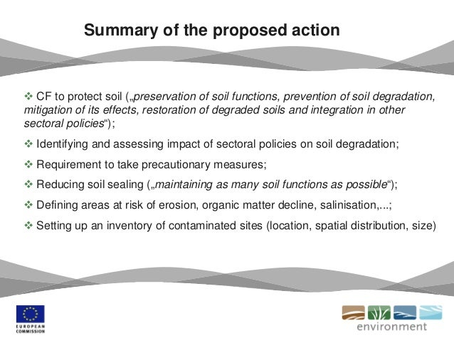"""Summary of the proposed action  CF to protect soil (""""preservation of soil functions, prevention of soil degradation, miti..."""