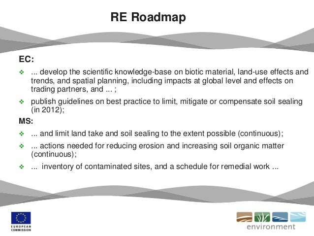 EC:  ... develop the scientific knowledge-base on biotic material, land-use effects and trends, and spatial planning, inc...