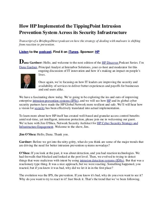 How HP Implemented the TippingPoint Intrusion Prevention System Across its Security Infrastructure Transcript of a Briefing...