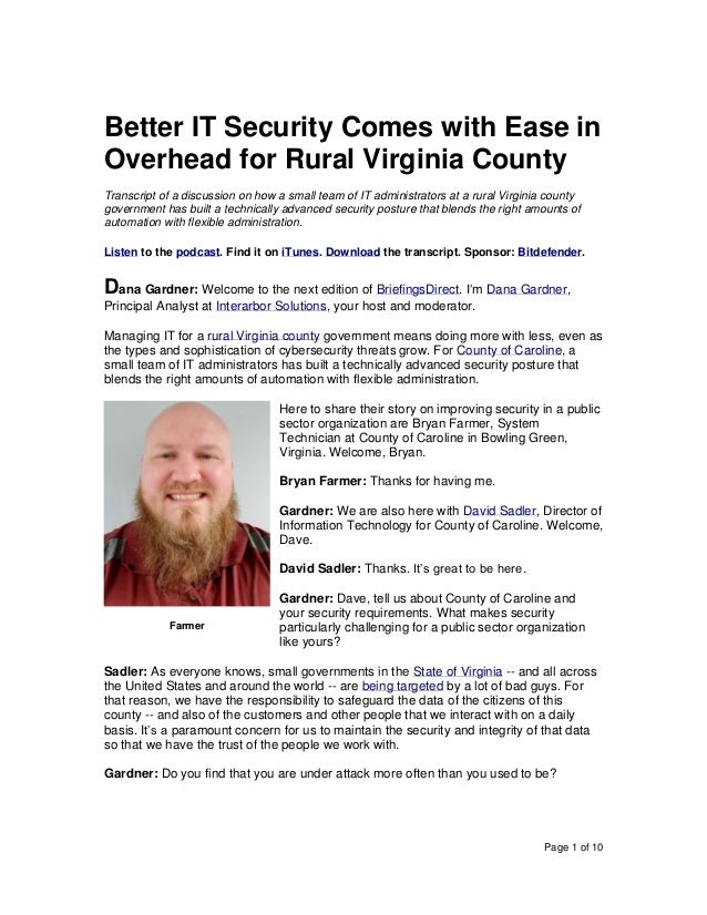 Page 1 of 10 Better IT Security Comes with Ease in Overhead for Rural Virginia County Transcript of a discussion on how a ...