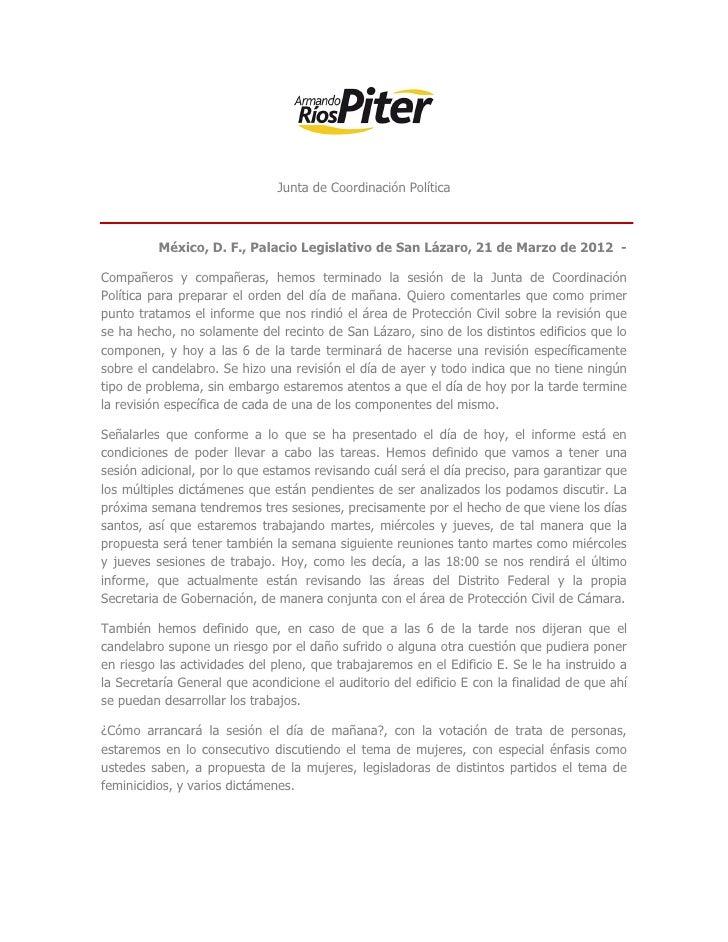 Junta de Coordinación Política          México, D. F., Palacio Legislativo de San Lázaro, 21 de Marzo de 2012 -Compañeros ...