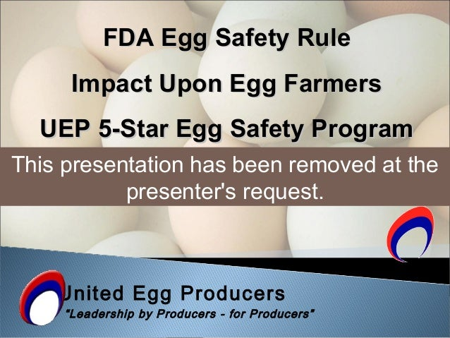 """United Egg Producers """"Leadership by Producers - for Producers"""" FDA Egg Safety RuleFDA Egg Safety Rule Impact Upon Egg Farm..."""