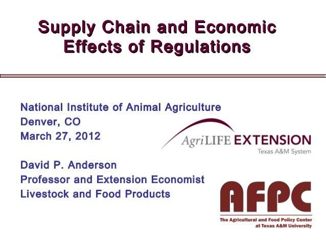 Supply Chain and EconomicSupply Chain and Economic Effects of RegulationsEffects of Regulations National Institute of Anim...