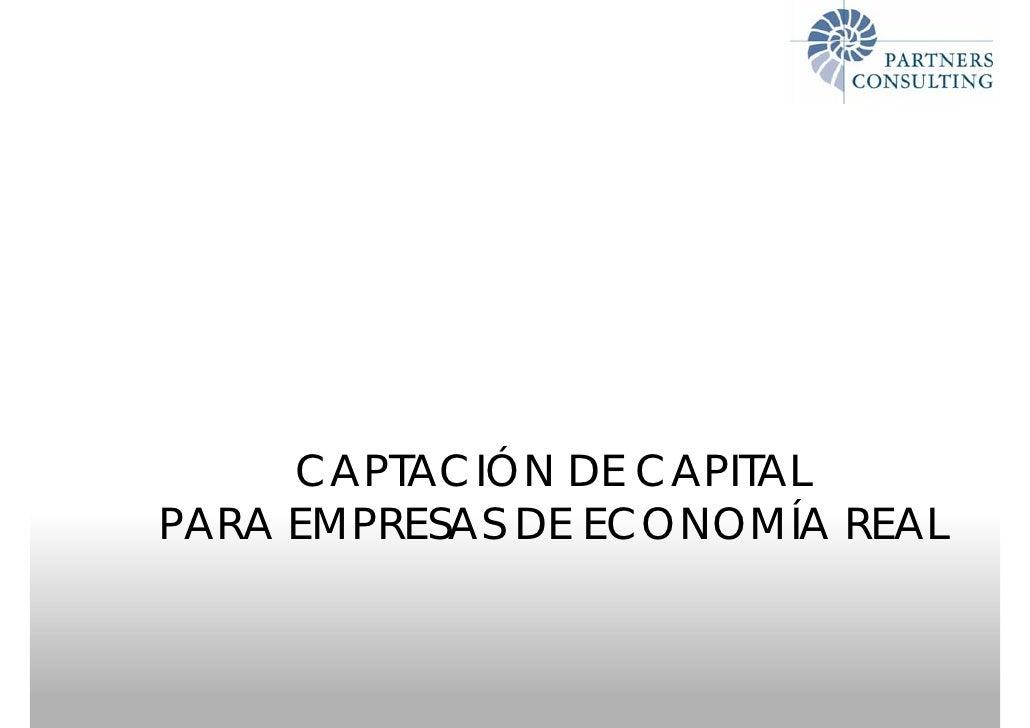 CAPTACIÓN DE CAPITALPARA EMPRESAS DE ECONOMÍA REAL