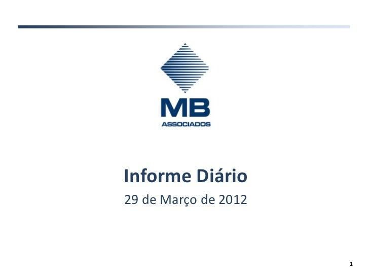 Informe Diário29 de Março de 2012                      1