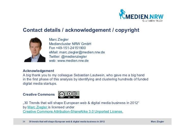 Contact details / acknowledgement / copyright                       Marc Ziegler                       Mediencluster NRW G...