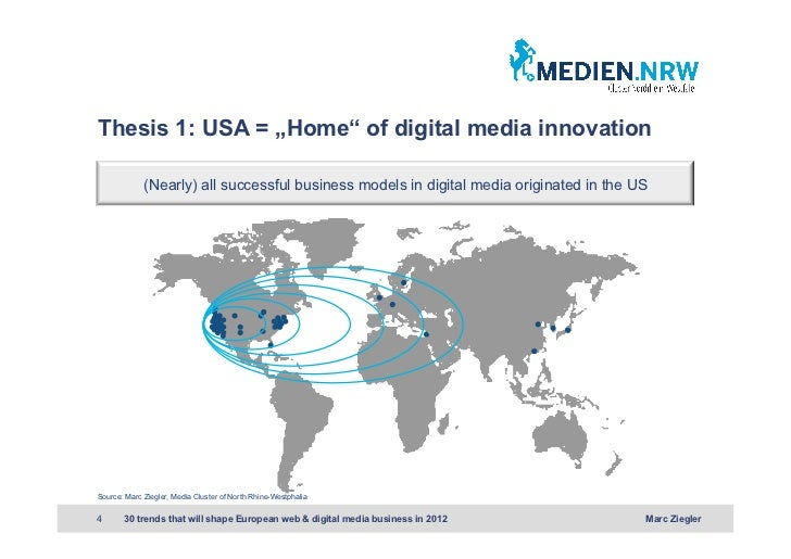 """Thesis 1: USA = """"Home"""" of digital media innovation             (Nearly) all successful business models in digital media or..."""