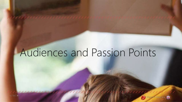 Audiences and Passion Points