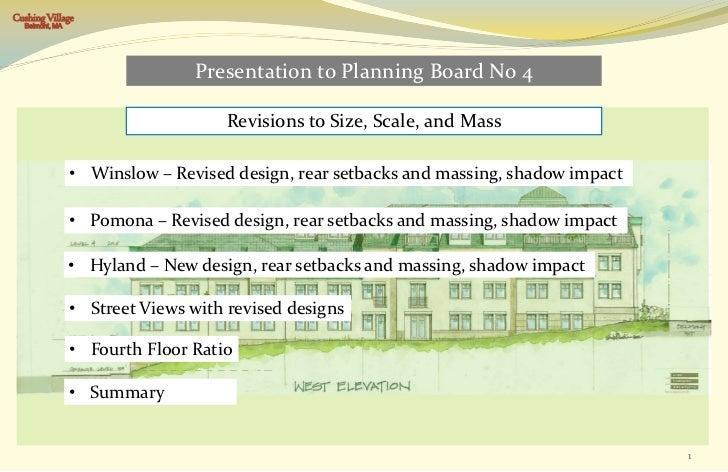 Cushing Village  Belmont, MA                                Presentation to Planning Board No 4                           ...