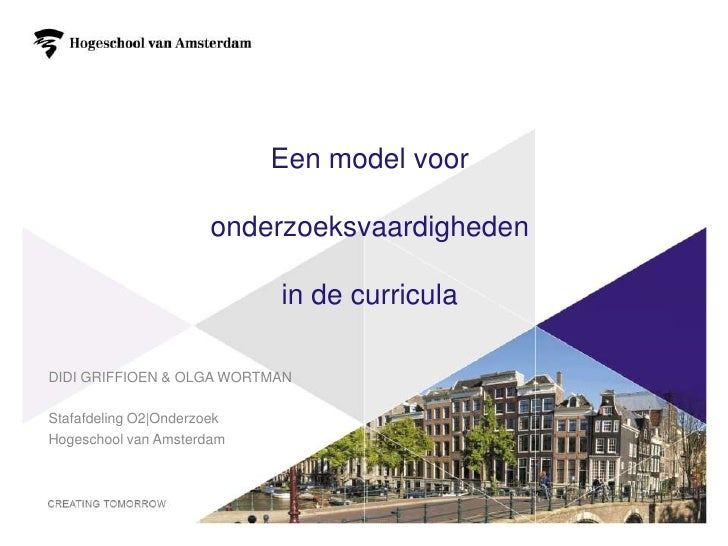 Een model voor                      onderzoeksvaardigheden                            in de curriculaDIDI GRIFFIOEN & OLGA...