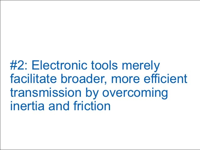 #13: Social media tools offerunprecedented opportunity fortransformational change andproductivity