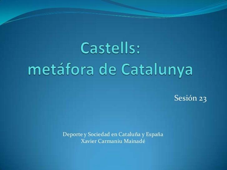 Sesión 23Deporte y Sociedad en Cataluña y España      Xavier Carmaniu Mainadé