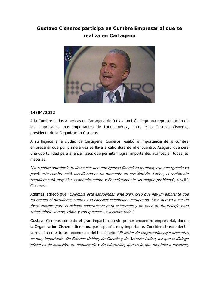 Gustavo Cisneros participa en Cumbre Empresarial que se                     realiza en Cartagena14/04/2012A la Cumbre de l...