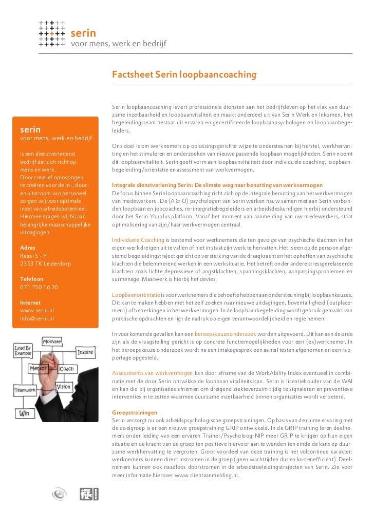Factsheet Serin loopbaancoaching                                Serin loopbaancoaching levert professionele diensten aan h...