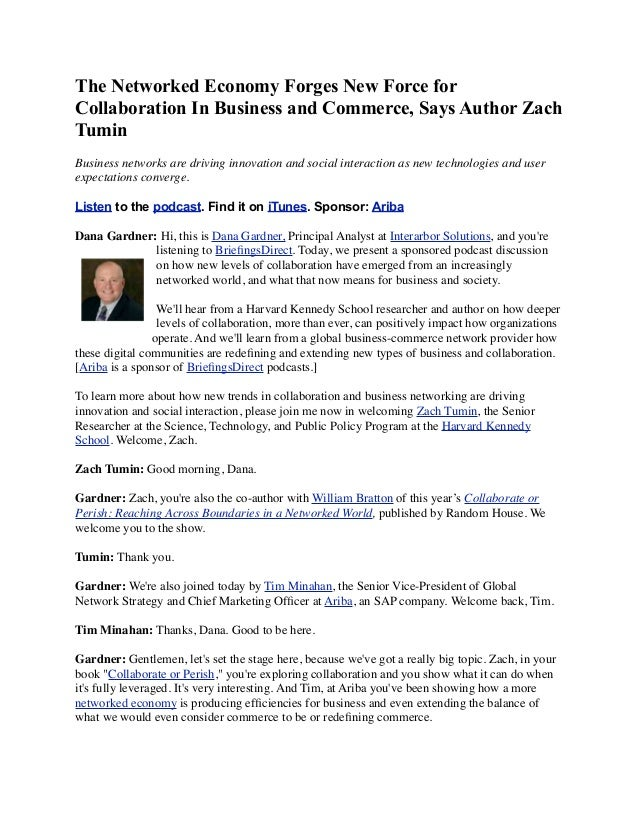 The Networked Economy Forges New Force forCollaboration In Business and Commerce, Says Author ZachTuminBusiness networks a...