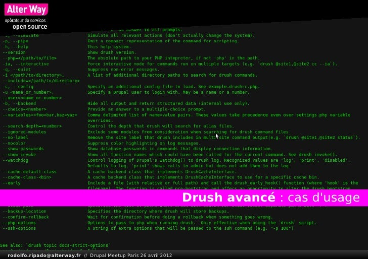 Drush avancé: cas dusagerodolfo.ripado@alterway.fr // Drupal Meetup Paris 26 avril 2012