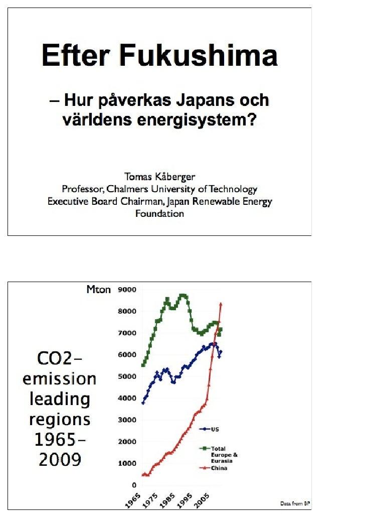 Tomas Kåberger om förnybar energi i Asien ch Europa.