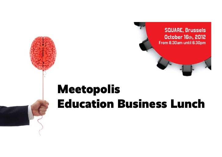 Meetopolis               Education Business LunchHow-Can-I-Be-Social.com | @hcibs | facebook.com/hcibs | hcibs.tv