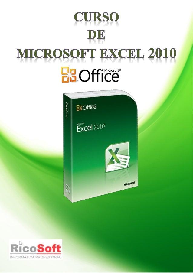 Curso Excel 2010 – Alfredo Rico – RicoSoft 2011 2Aviso legal: Todos los textos y pantallas están extraidos del curso de Ex...