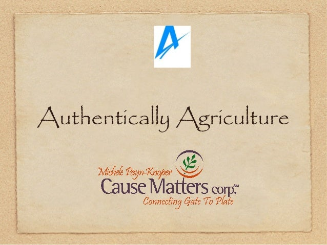 Authentically Agriculture