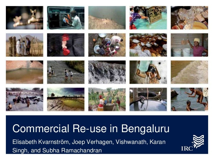 Commercial Re-use in BengaluruElisabeth Kvarnström, Joep Verhagen, Vishwanath, KaranSingh, and Subha Ramachandran