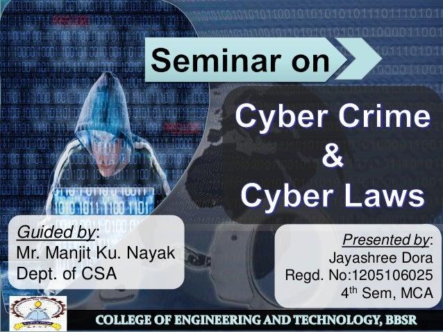 Presented by: Jayashree Dora Regd. No:1205106025 4th Sem, MCA Guided by: Mr. Manjit Ku. Nayak Dept. of CSA