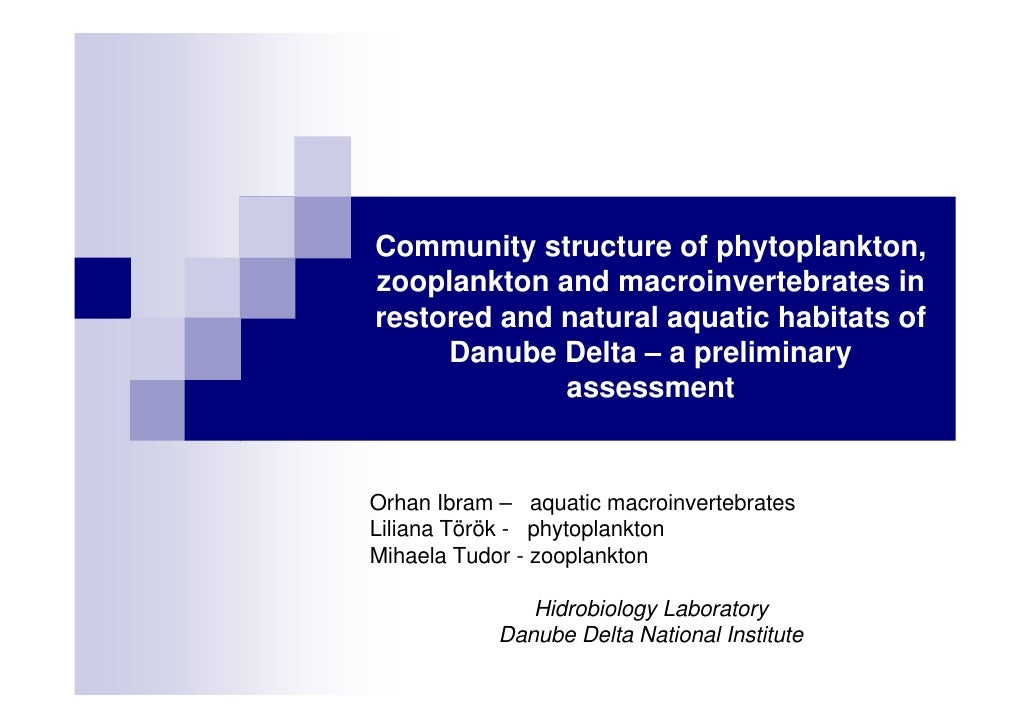 Community structure of phytoplankton,zooplankton and macroinvertebrates inrestored and natural aquatic habitats of     Dan...