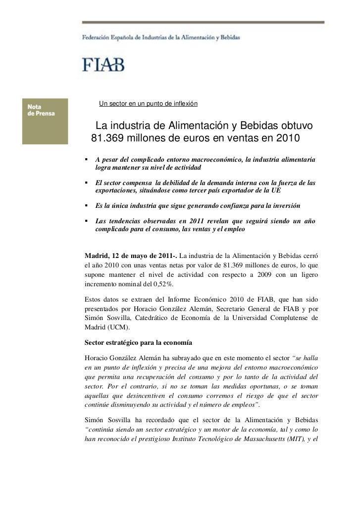 Un sector en un punto de inflexión         La industria de Alimentación y Bebidas obtuvo        81.369 millones...