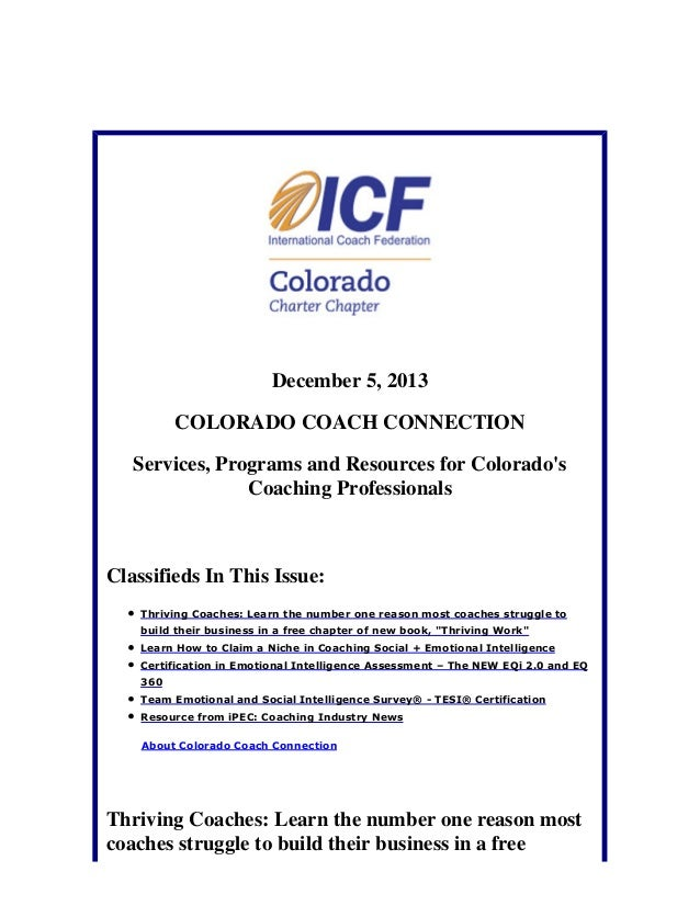 December 5, 2013 COLORADO COACH CONNECTION Services, Programs and Resources for Colorado's Coaching Professionals  Classif...