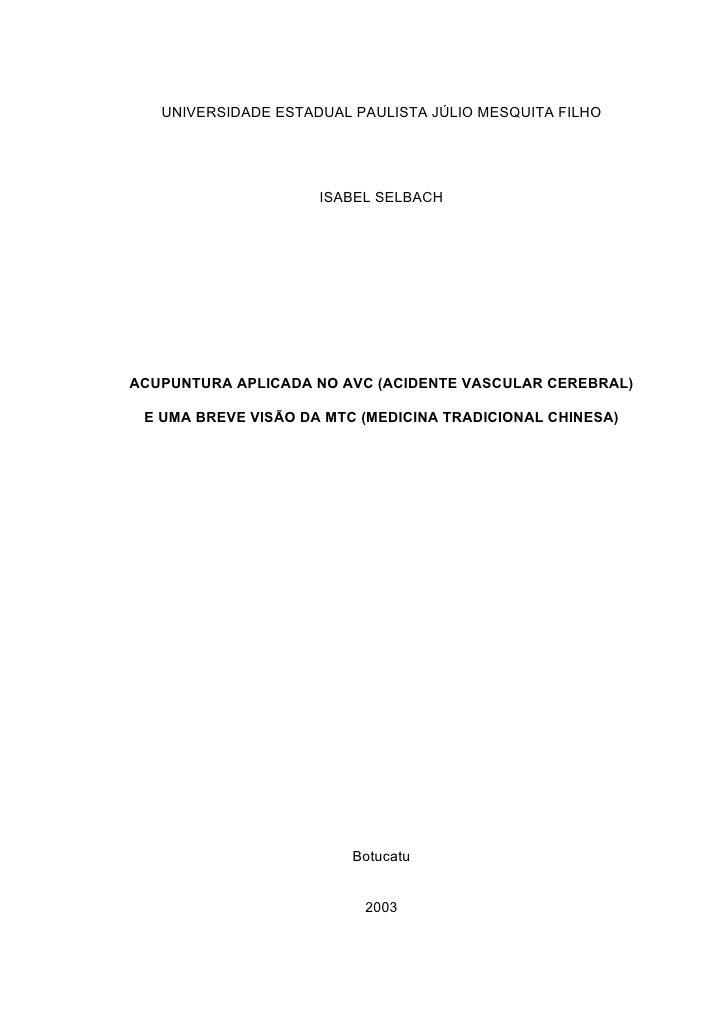 UNIVERSIDADE ESTADUAL PAULISTA JÚLIO MESQUITA FILHO                          ISABEL SELBACH     ACUPUNTURA APLICADA NO AVC...