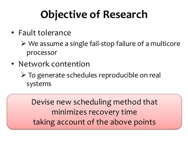 (Slides) Task scheduling algorithm for multicore processor system for minimizing recovery time in case of single node fault Slide 3