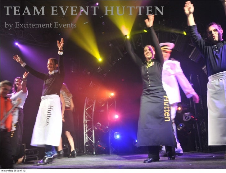TEAM EVENT HUTTEN  by Excitement Eventsmaandag 25 juni 12