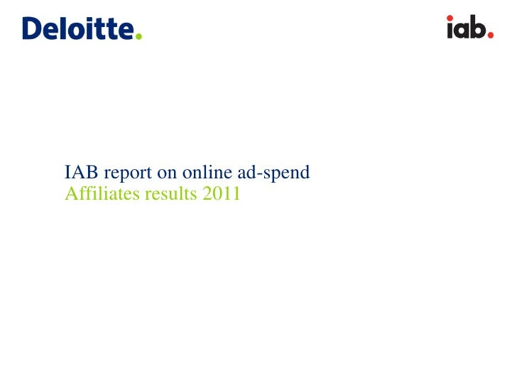 IAB report on online ad-spendAffiliates results 2011