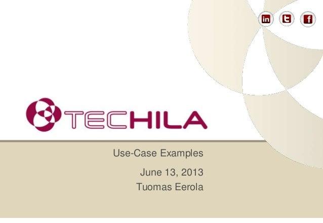 June 13, 2013Tuomas EerolaUse-Case Examples