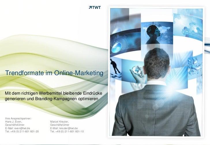 Trendformate im Online-MarketingMit dem richtigen Werbemittel bleibende Eindrückegenerieren und Branding-Kampagnen optimie...
