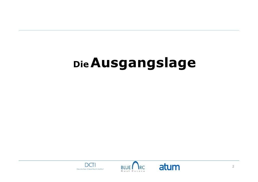 Die Ausgangslage                               2Deutsches CleanTech Institut