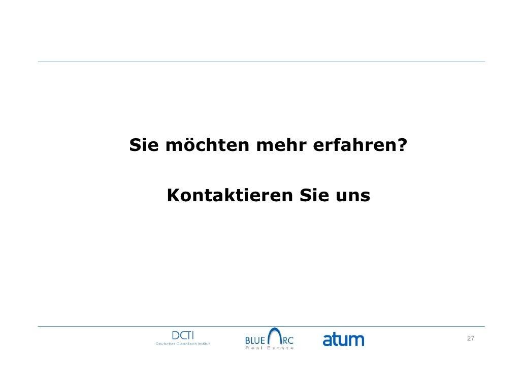 Sie möchten mehr erfahren?       Kontaktieren Sie uns                                 27  Deutsches CleanTech Institut