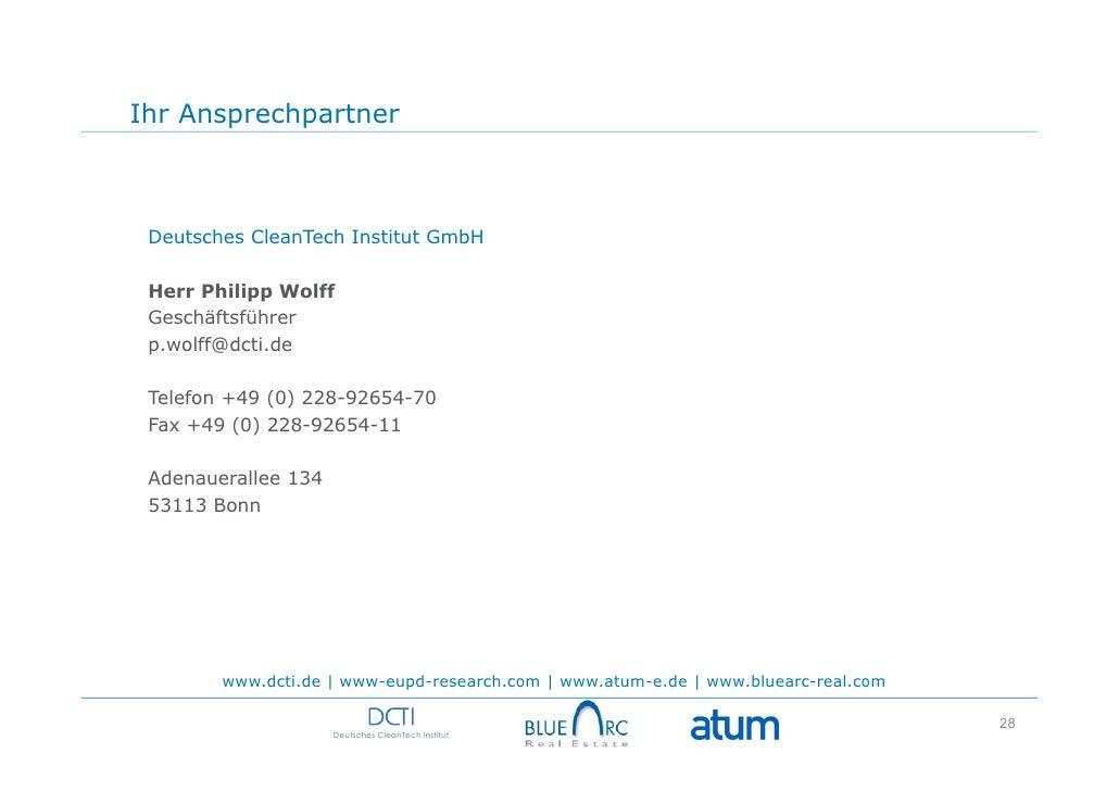 Ihr Ansprechpartner Deutsches CleanTech Institut GmbH Herr Philipp Wolff Geschäftsführer p.wolff@dcti.de Telefon +49 (0) 2...